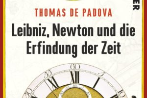 B-08-14 Leibniz, Newton und die Erfindung der Zeit.jpg