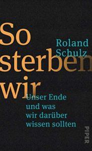 Cover So sterben wir, Roland Schulz