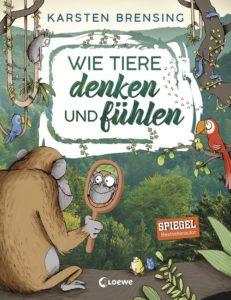 Cover Wie Tiere denken und fühlen, Brensing und Renger